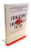 Igniting the Invisible Tribe